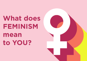Feminism is equal rights